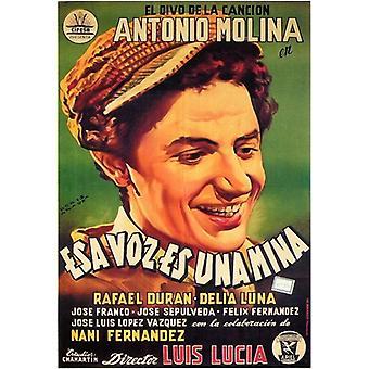 Esa Voz Es Una Mina Movie Poster (11 x 17)
