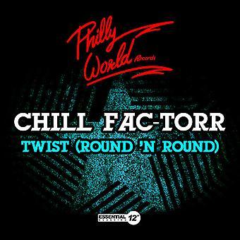 Chill Fac-Torr - Twist (Round N Round) USA import