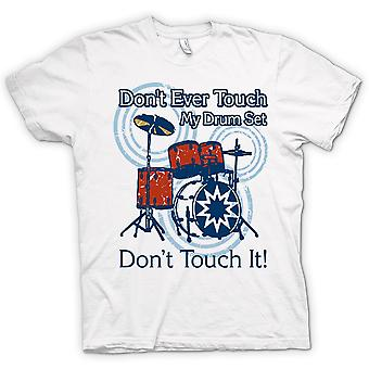 Mens T-shirt - Don't Touch My Drum Set - Funny