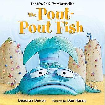 The Pout-pout Fish by Deborah Diesen - 9780374360979 Book