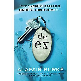 Ex (vigtigste) af Alafair Burke - 9780571328154 bog