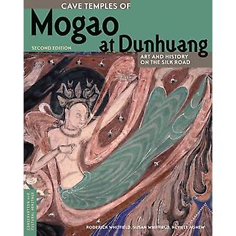 Cave Temples of Mogao at Dunhuang - Art and History on the Silk Road b