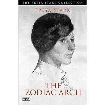 Zodiac bågen av Freya Stark - 9781780766881 bok