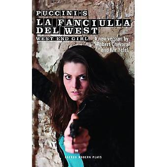 Puccinis La Fanciulla Del West (Westende Mädchen) von Robert Chevara - K