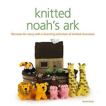 Tricot de Noé par Sarah Keen - 9781861089151 livre