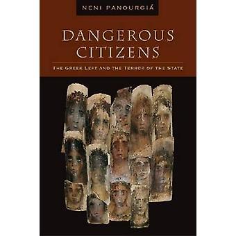 Gefährliche Bürger - die Geschichte des griechischen links von Neni Panourgia - 9