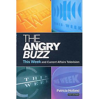 The Angry Buzz - This Week and Current Affairs Television by Patricia