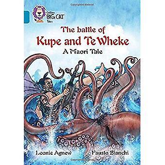 Collins Big Cat - la leggenda di Kupe e Te Wheke: un racconto di Mauri: banda 13/topazio