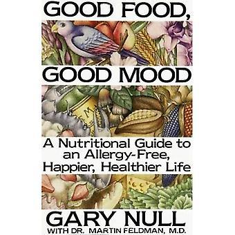 Gutes Essen, gute Laune: How to Eat Recht fühlen