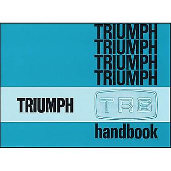 Triumph TR6 Owners Handbook Part No. 545078