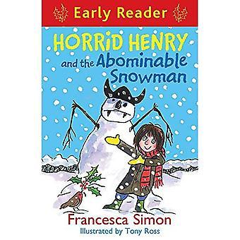 Horrid Henry et l'abominable homme des neiges (lecteur précoce) (Horrid Henry lecteur précoce)