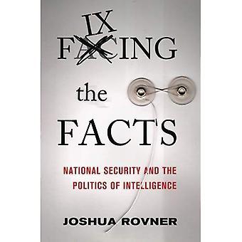 Fikse fakta: nasjonal sikkerhet og politikk intelligens (Cornell studier i sikkerhetssaker)