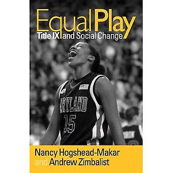 Gleich spielen: Titel IX und sozialer Wandel