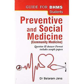 Samhällsmedicin: Förebyggande och Social medicin