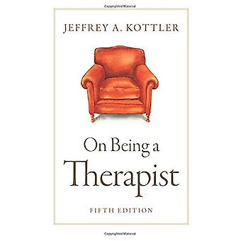 On Being a Therapist 5e P