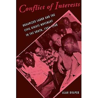 Conflit d'intérêts: 1954-1968 (études de Cornell dans les Relations industrielles & Labor) a organisé du travail et le mouvement des droits civiques dans le Sud,