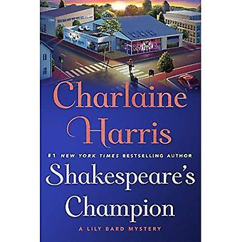 Champion de Shakespeare: un mystère de Lily Bard (Lily Bard mystères)