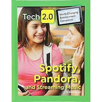 Spotify, Pandora, und Musik-Streaming (Tech 2.0: weltverändernde Entertainment-Unternehmen)