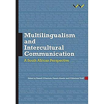 Multilingualism and intercultural communication: A South African perspective