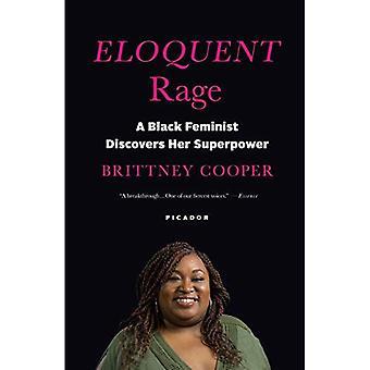Rage éloquent: Une féministe noire détecte sa superpuissance