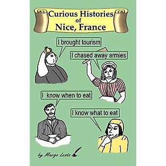 Nieuwsgierig geschiedenissen van Nice Frankrijk door Lestz & Margo
