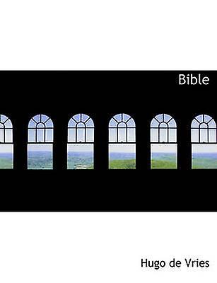 Bible by Vries & Hugo de