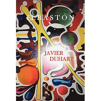 El Baston by Duhart & Javier