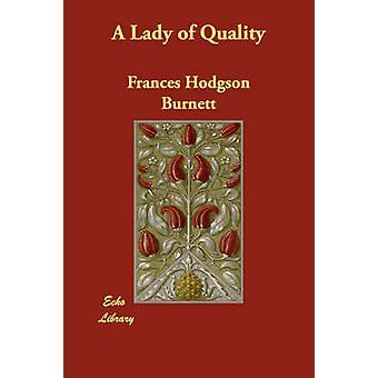 En dame med kvalitet av Burnett & Frances Hodgson