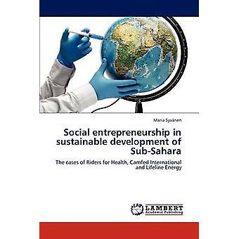 Empreendedorismo social no desenvolvimento sustentável do SubSahara por Syvnen & Maria