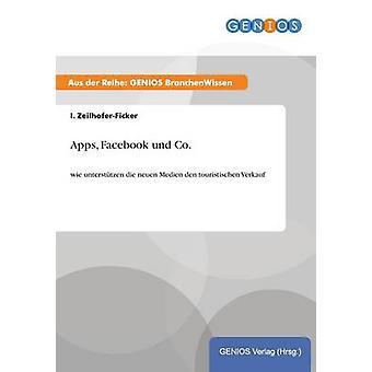 Apps Facebook Und Co. ZeilhoferFicker & i.