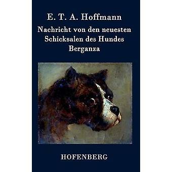 Nachricht von den neuesten Schicksalen des Hundes Berganza av E. T. A. Hoffmann