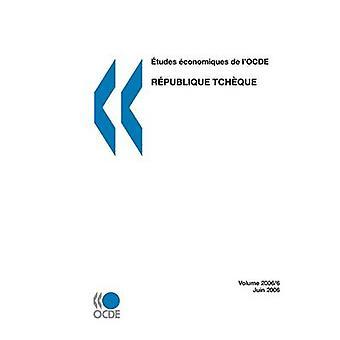 tudes conomiques de lOCDE Rpublique tchque 2006 pela OECD Publishing