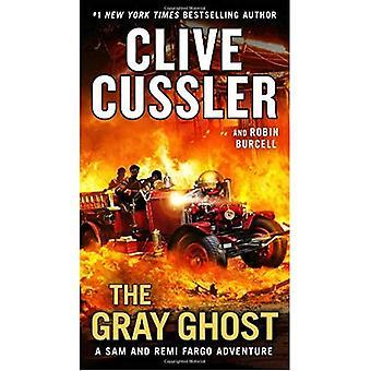 The Gray Ghost (Sam and Remi Fargo Adventure)