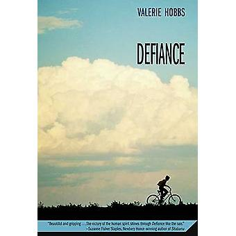 Defiance by Valerie Hobbs - 9780312535810 Book