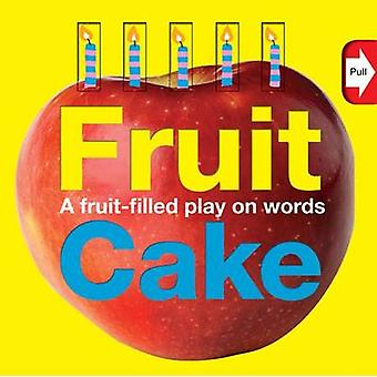 Word Play Fruit Cake by Roger Priddy - Robert Tainsh - 9780312509477