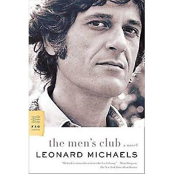 The Men's Club by Leonard Michaels - 9780374208196 Book