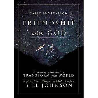 A Daily Invitation to Friendship with God - Dreaming with God to Trans