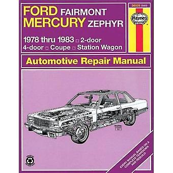 Ford Fairmont and Mercury Zephyr 1978-83 Owner's Workshop Manual (Rev
