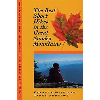 The Best Overnight Hikes in the Great Smoky Mountains by James Andrew
