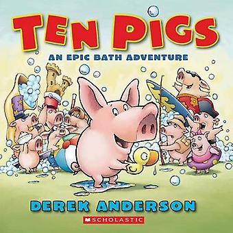 Ten Pigs - A Board Book by Derek Anderson - 9781338135817 Book