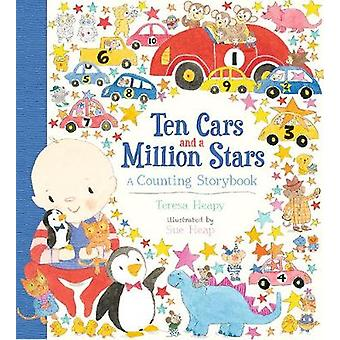 Ten Cars and a Million Stars - A Counting Storybook by Ten Cars and a