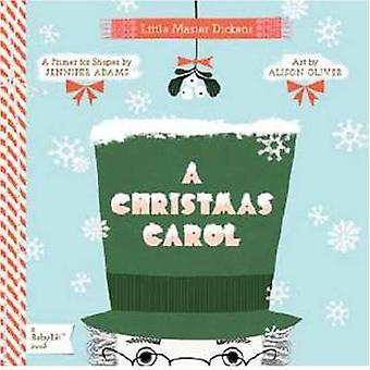 Little Master Dickens - A Christmas Carol by Jennifer Adams - Alison O