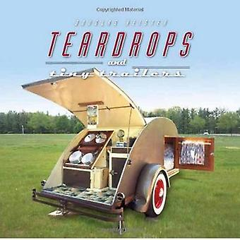 Teardrops and Tiny Trailers by Douglas Keister - 9781423602743 Book