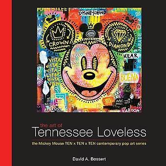 The Art of Tennessee Loveless - The Mickey Mouse Ten x Ten x Ten Conte