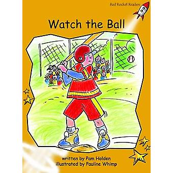 Watch the Ball - Fluency - Level 4 (International edition) by Pam Holde