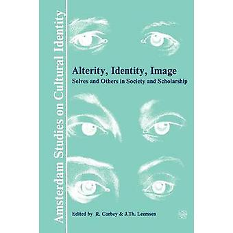Alterity - Identity - Image - Contributions Towards a Theoretical Pers