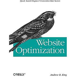Website Optimization: Speed, Search Engine & Conversion Rate Secrets