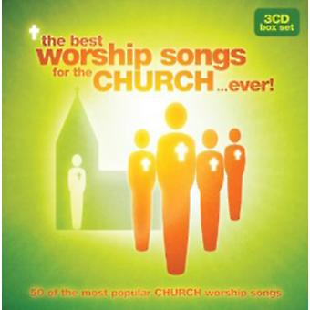 The Best Worship Songs For The Church...Ever! by Various