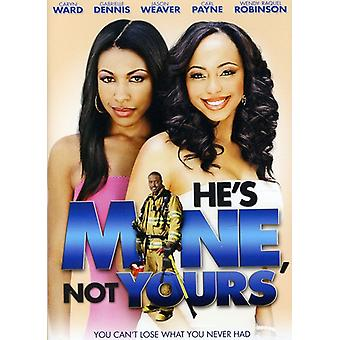 He's Mine Not Yours [DVD] USA import