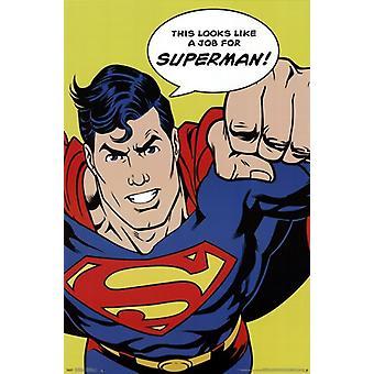 Superman - sieht aus wie ein Job-Plakat-Druck